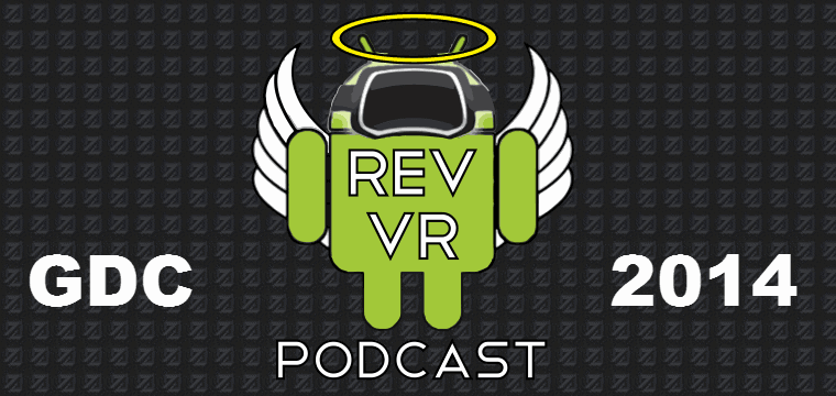 rev-vr-podcast-feature-image-gdc-2014